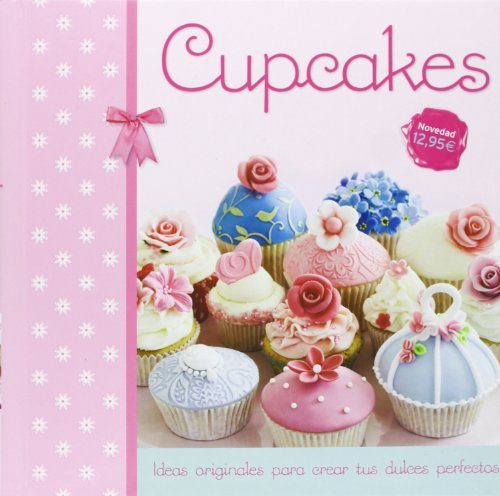 Cupcakes (Spanish Edition) [Various Authors] (Tapa Dura)