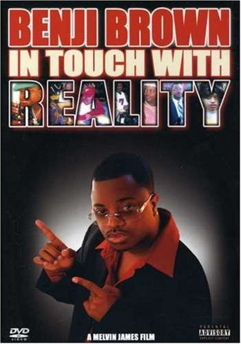 Benji Brown In Touch With Reality