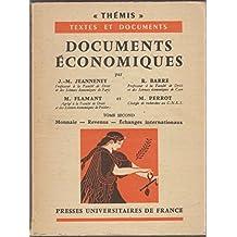 Documents Économiques (Tome second: Monnaie, Revenus, Echanges internationaux)