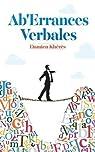 Ab'errances verbales par Khérès