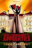 Billionaire's Apprentice, Chase Carroway, 1495218732