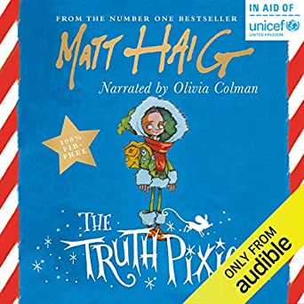 The Truth Pixie (Audio Download): Amazon co uk: Matt Haig