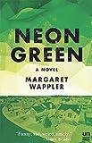Neon Green: A Novel