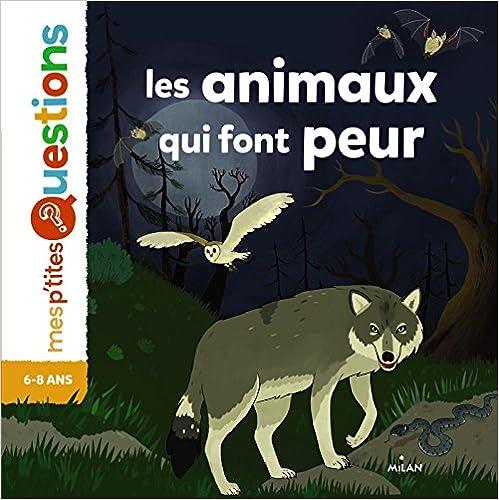 Read Les animaux qui font peur pdf epub