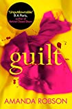 Guilt: The Sunday Times best selling psychological thriller that you need to read in 2018
