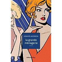La Grande ménagerie (Littérature Etrangère) (French Edition)