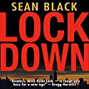 Lockdown Audiobook by Sean Black Narrated by Elijah Alexander