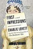 First Impressions: A Novel
