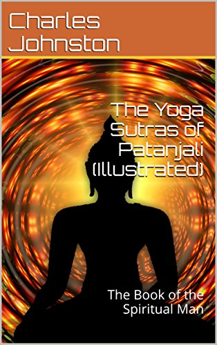 The Yoga Sutras of Patanjali (Illustrated): The Book of the ...