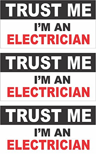 3 - Electrician Trust Me Hard Hat, Helmet, Toolbox, Lunchbox, Iphone Sticker Decal 1