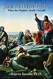 Jesus the Divine Teacher, Eugene Kevane, 1420846868