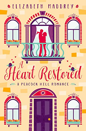 - A Heart Restored (Peacock Hill Romance Book 1)