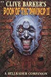 Clive Barker's Book of the Damned , Vol. 2 : A Hellraiser Companion