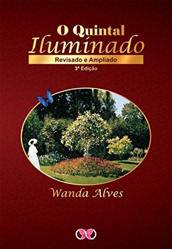 O Quintal Iluminado (Portuguese Edition)