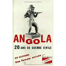Angola 20 ans de guerre civile