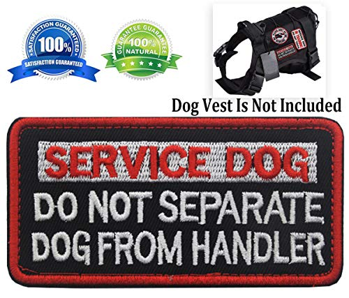 Patch Service Dog Do Not Separate Dog from Handler Vests/Harnesses Emblem Embroidered Fastener Hook & Loop Patches (Service Dog Do Not Separate-4)