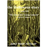 "The  Halloween Story along with ""The Quest for Young Gaheris"" (The Knights of The Round Table of Two Book 1)"