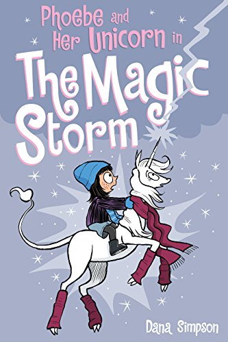 (Phoebe and Her Unicorn in the Magic Storm (Phoebe and Her Unicorn Series Book)
