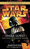 Dark Lord: The Rise of Darth Vader (Star Wars)