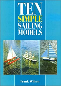 Book Ten Simple Sailing Models by Frank Wilson (1998-12-31)