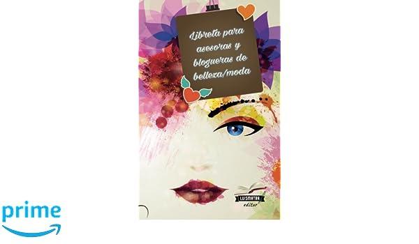 Libreta para asesoras y blogueras de belleza/moda: interior ...
