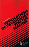 Applications of Psychology for the Teacher, Child, Dennis, 0039106756