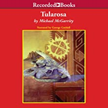 Tularosa Audiobook by Michael McGarrity Narrated by George Guidall