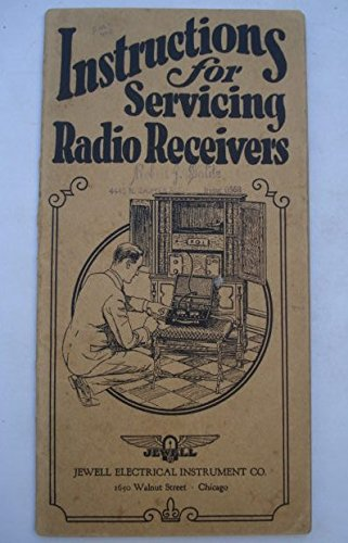Instructions for Servicing Radio Receivers with Jewell 198 & 199 Radio Set Analyzers