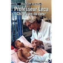 Professeur Leca, chirurgien du cœur