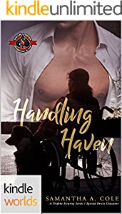 Special Forces: Operation Alpha: Handling Haven: A Deimos/Trident Security/Delta Team Crossover (Kindle Worlds)