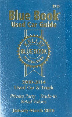Kelley Blue Book Used Car Guide  January March 2015  Kelley Blue Book Used Car Guide Consumer Edition