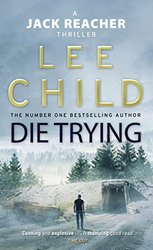 Die Trying: (Jack Reacher 2) by Lee Child (2010-12-09)