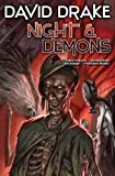 Night and Demons, David Drake, 1451638477