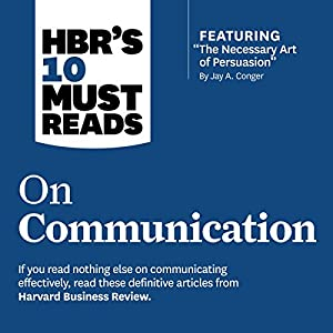 HBR's 10 Must Reads on Communication Audiobook