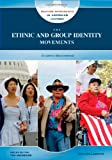 The Ethnic and Group Identity Movements, Ann Malaspina, 0791095711