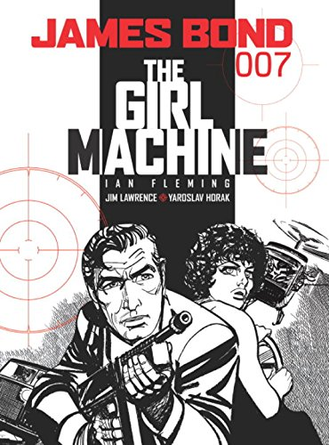 James Bond: The Girl Machine (Bond James Girls)