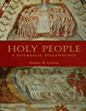 Holy People: A Liturgical Ecclesiology