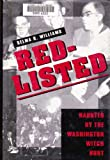img - for Red-Listed: Haunted by the Washington Witch Hunt by Selma R. Williams (1993-06-30) book / textbook / text book