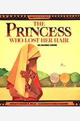The Princess Who Lost Her Hair: An Akamba Legend (Legends of the World) Paperback