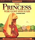The Princess Who Lost Her Hair, Tololwa M. Mollel, Charles Reasoner, 081672816X