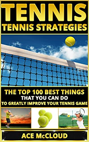 Tennis: Tennis Strategies