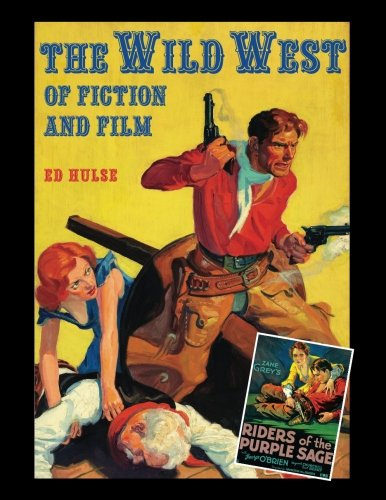 The Wild West of Fiction and Film