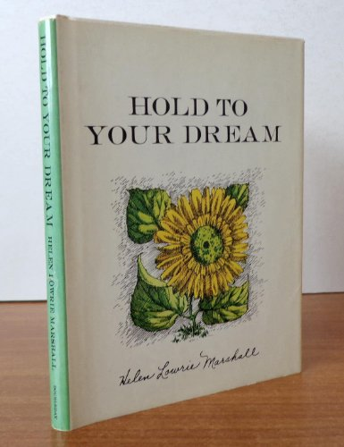 Hold to Your Dream