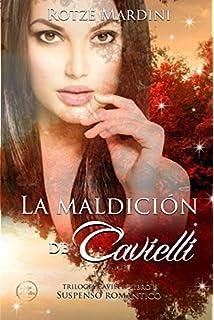 La Maldición de Cavielli (Trilogía Cavielli) (Volume 1) (Spanish Edition)