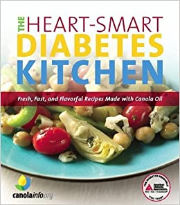 The Heart Smart Diabetes Kitchen Fresh Fast And Flavorful