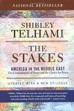 The Stakes, Shibley Telhami, 0813342198