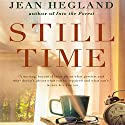 Still Time: A Novel Audiobook by Jean Hegland Narrated by Joe Barrett