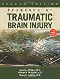 img - for By Jonathan M. Silver - Textbook of Traumatic Brain Injury: 2nd (second) Edition book / textbook / text book
