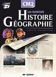 Les reporters de l'histoire / gographie CM2 CM2 (Le manuel )