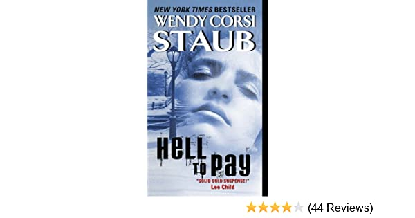 Hell To Pay Live To Tell Book 3 Kindle Edition By Wendy Corsi